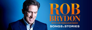 Rob Brydon's 'Songs and Stories' Will Tour UK in 2020