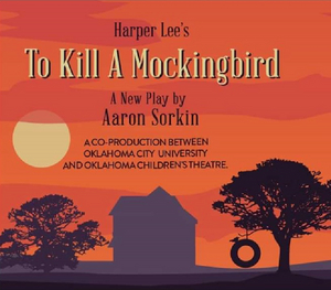 BWW Review: Oklahoma City University Theatre Joins Forces with Oklahoma Children's Theatre in TO KILL A MOCKINGBIRD