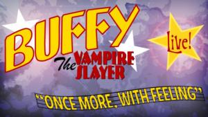 BUFFY THE VAMPIRE SLAYER's Musical Episode Returns to Feinstein's/54 Below