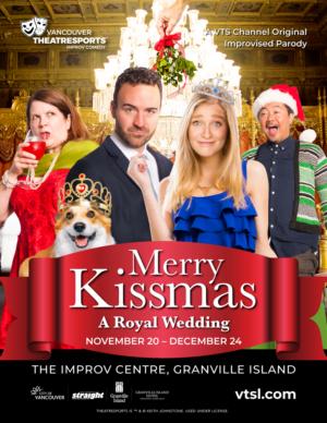 Vancouver TheatreSports Presents MERRY KISSMAS – A ROYAL ROMANCE
