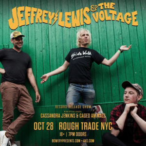 Jeffrey Lewis & the Voltage's 'Exactly What Nobody Wanted' Available Now
