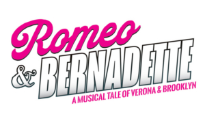 Full Cast and Creatives Announced For ROMEO & BERNADETTE: A MUSICAL TALE OF VERONA AND BROOKLYN