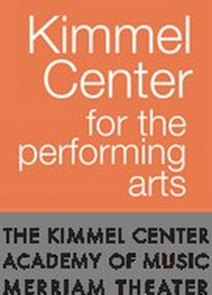 The Kimmel Center Cultural Campus Announces Sensory-Friendly, Audio Description, and ASL-Designed Performances