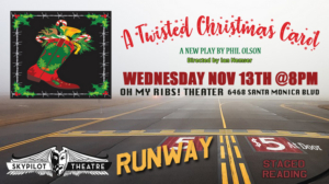 SkyPilot Theatre Company's Runway Series To Close Out Season With A TWISTED CHRISTMAS CAROL