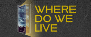 Columbia University School of the Arts Will Present the MFA Acting Class of 2020 In Thesis Production of Where Do We Live