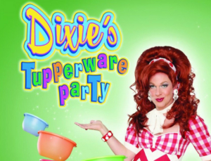 Dixie Longate's DIXIE'S TUPPERWARE PARTY Is Coming to Pittsburgh