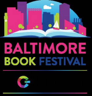 Baltimore Office of Promotion & The Arts Announced Lineup at Combined Baltimore Book Festival and Light City
