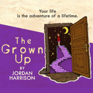 Out of Box Theatre to Present THE GROWN UP