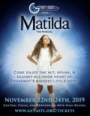 Gateway Center for Performing Arts' Youth Theatre Company to Open 2019-2020 Season With MATILDA THE MUSICAL
