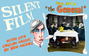 Patchogue Theatre Presents Silent Film: THE GENERAL with Live Organ Music By Ben Model