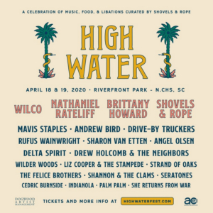 High Water Festival Announces Lineup, Featuring Wilco, Nathaniel Rateliff, and More!