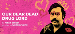 Matthew Saldivar Joins The Cast Of OUR DEAR DEAD DRUG LORD; New TodayTix Rush Policy Announced