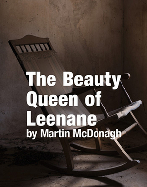 BWW Review: THE BEAUTY QUEEN OF LEENANE, Tower Theatre