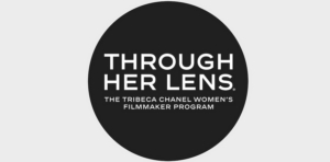 5thAnnual THROUGH HER LENS Announces 2019 Production Funds Recipient