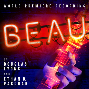 BWW Album Review: BEAU Walks a New, Creative Path