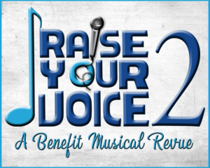 Rivertown Theaters Presents 'Raise Your Voice 2' A Musical Revue