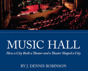Author and Historian J. Dennis Robinson Is Coming to The Music Hall Loft for Writers in the Loft series