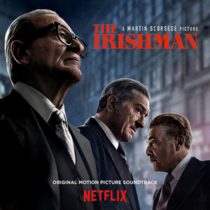 THE IRISHMAN Soundtrack is Now Available