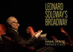 LEONARD SOLOWAY'S BROADWAY to Stream on Amazon Prime Video Nov. 12