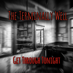 The Terminally Well Debut with Two New Singles in Two Weeks
