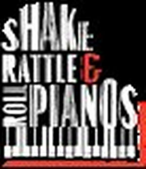 Dueling Pianos to Present Upcoming Saturday Night Show SHAKE RATTLE & ROLL