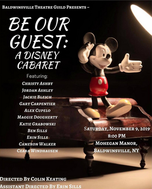 BWW Feature: Baldwinsville Theatre Guild Presents an Evening of Disney Fun with BE OUR GUEST: A DISNEY CABARET