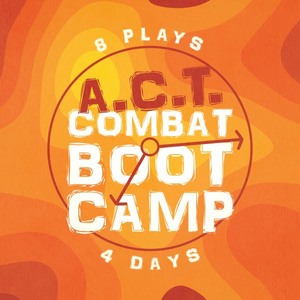 Registration is Now Open For The Waukesha Civic Theatre's A.C.T. Combat Boot Camp