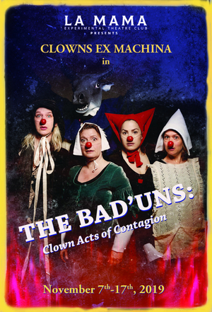 BWW Review: THE BAD'UNS: CLOWN ACTS OF CONTAGION Packs a Punch With Smart, Family-Friendly Satire