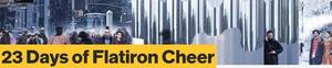 Flatiron/23rd Street Partnership Will Host Eighth Annual '23 Days of Flatiron Cheer'