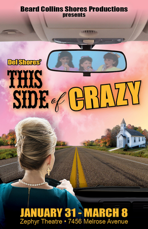 Beard Collins Shores Productions will Present the Los Angeles Premiere of THIS SIDE OF CRAZY
