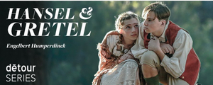 San Diego Opera's Main Stage Season Continues With HANSEL AND GRETEL