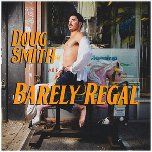 Doug Smith's Debut Comedy Album 'Barely Regal' to Be Released Dec. 3