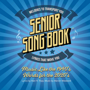 Oldest Pro Songwriting Team in Pop Music History Releases 'Senior Song Book'