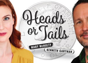HEADS OR TALES is Coming to The Magnolia Room