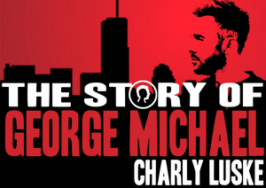 BWW Review: MAIN STAGE OPENING NIGHT ft. The Story of George Michael as First Act Ever - Take Me to the Edge of Heaven (Yet Again)