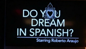 DO YOU DREAM IN SPANISH? Asks Roberto Araujo At The Green Room 42 And The Answer Is; When He Sings… YES!