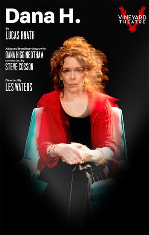 Vineyard Theatre Announces Dates for DANA H.