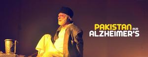 BWW Review: PAKISTAN AUR ALZHEIMER'S  A Unique Must Watch