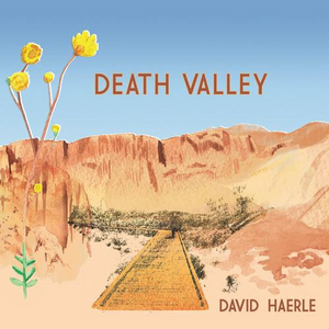 David Haerle To Release New Album DEATH VALLEY