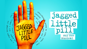 Win 2 House Seats to JAGGED LITTLE PILL on Broadway