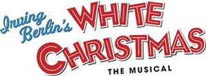Durham Performing Arts Center Announces Digital Rush Lottery for Irving Berlin's WHITE CHRISTMAS