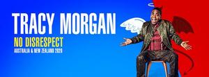 Tracy Morgan Will Embark on No Disrespect Australian Tour in 2020