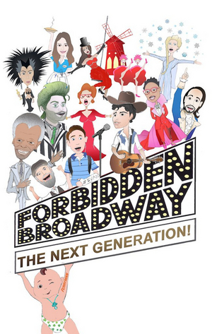 The York Theatre Company Will Present Limited Return Engagement Of FORBIDDEN BROADWAY: THE NEXT GENERATION