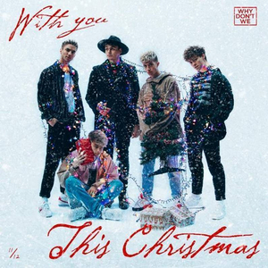 Why Don't We Release 'With You This Christmas'