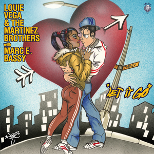 Louie Vega and The Martinez Brothers Join Forces With Marc E. Bassy on 'Let It Go'