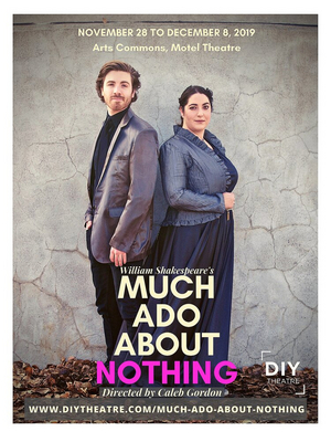 BWW Review: DIY Theatre Brings Life to MUCH ADO ABOUT NOTHING