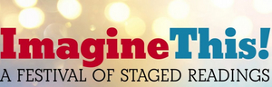 David Strathairn, Cameron Monaghan and More Join the Casts of IMAGINE THIS! Festival of Free Reading Series