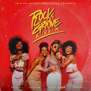 ROCK & GROOVE RIDDIM Compilation Album is Out Now