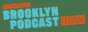 Brooklyn Podcast Festival 2020 Releases Lineup