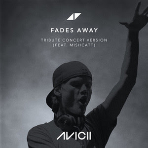 Avicii's 'Fades Away' Special Concert Version Featuring Mishcatt is Available Now